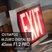 OLYMPUS M.ZUIKO DIGITAL ED 45mm F1.2 PRO フォトプレビュー