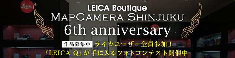 LEICA Boutique MAPCAMERA SHINJUKU 6th anniversary
