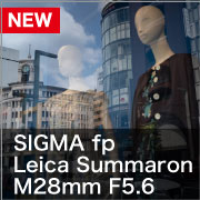 SIGMA fp × Leica Summaron M28mm F5.6