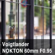 フォクトレンダー NOKTON 60mm F0.95