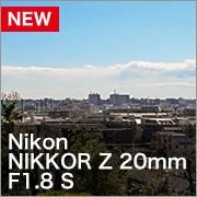 Nikon Z20mm F1.8S