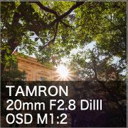 TAMRON 20mm F2.8 DiIII