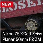 Nikon Z5 x CarlZeiss Planar 50mm F2 ZM