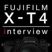 FUJIFILM X-T4インタビュー
