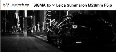 SIGMA fp x Leica Summaron M28mm F5.6