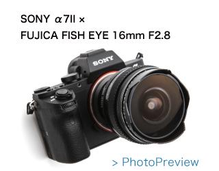 FUJINON FISH EYE 16mm F2.8